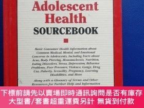 二手書博民逛書店Adolescent罕見Health SOURCEBOOKY153720 Cbad T.Kimball P