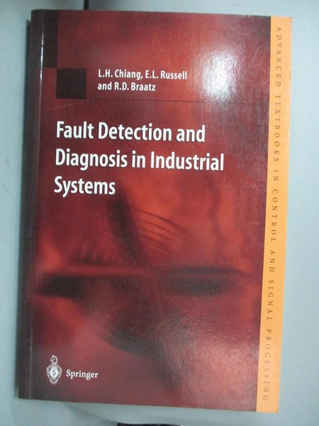 【書寶二手書T1/電腦_YGC】Fault Detection and Diagnosis in Industrial..._Chiang