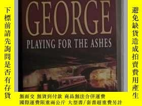 二手書博民逛書店英文原版罕見Playing for the Ashes by E