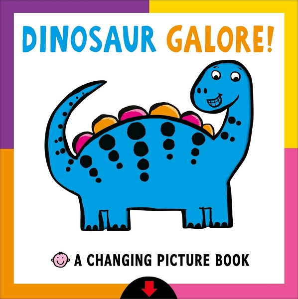 Dinosaur Galore!-A Changing Picture Book 恐龍大集合 硬頁操作書(美國版)