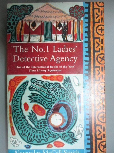 【書寶二手書T9/原文小說_GJA】No 1 Ladies Detective Agency_A. MCCALL SMITH, Alexander McCall Smith