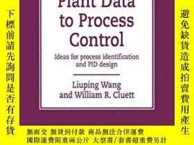 二手書博民逛書店From罕見Plant Data To Process Control: Ideas For Process Id