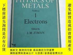 二手書博民逛書店the罕見physics of metals 1 electro