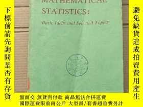 二手書博民逛書店mathematical罕見statistics:basic ideas and selected topics(