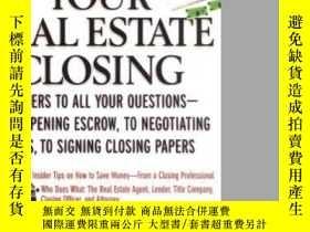 二手書博民逛書店The罕見Complete Guide To Your Real Estate ClosingY364682