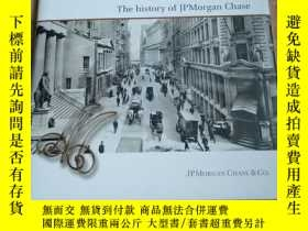 二手書博民逛書店The罕見history of JpMorgan Chase(摩