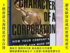 二手書博民逛書店The罕見Character of a Corporation:
