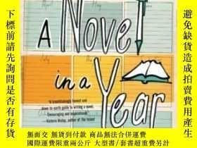 二手書博民逛書店A罕見Novel In A Year: From First Page To Last In 52 Weeks