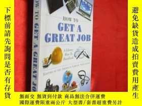 二手書博民逛書店How罕見to Get a Great Job: A Libra