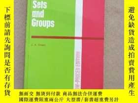 二手書博民逛書店sets罕見and Groups(英文版 32開)Y11026
