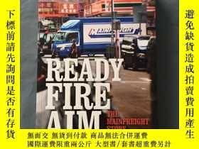二手書博民逛書店(英文原版)READY罕見FIRE AIM How a kiwi