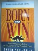 【書寶二手書T1/宗教_IIV】Born to Win_Shearman, David