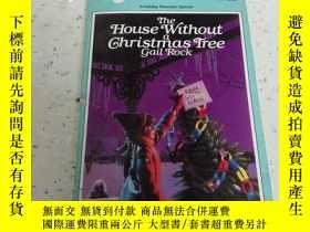 二手書博民逛書店the罕見house without a christmas t