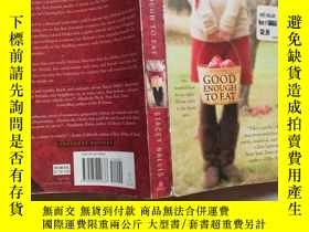 二手書博民逛書店good罕見enough to eatY8791