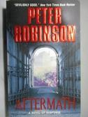 【書寶二手書T8/原文小說_ORI】Aftermath_Peter Robinson