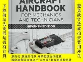 二手書博民逛書店Standard罕見Aircraft Handbook for Mechanics and TecY23771