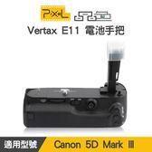 【一年保固】PIXEL 品色 Canon 5D III 5DSR電池手把 Vertax E11 垂直手把 相容BGE11 屮W2