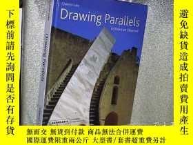 二手書博民逛書店DRAWING罕見PARALLELS並列圖 16開Y261116