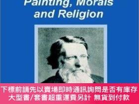 二手書博民逛書店True罕見and Beautiful: Painting, Morals and ReligionY3604
