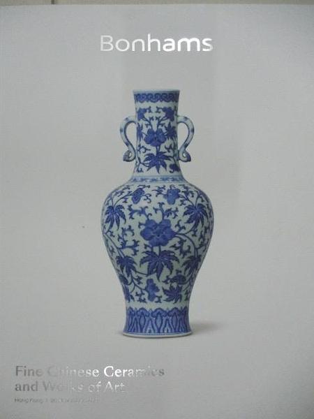 【書寶二手書T6/收藏_DOT】Bonhams_Fine Chinese Ceramics and…Art_2019/11/26
