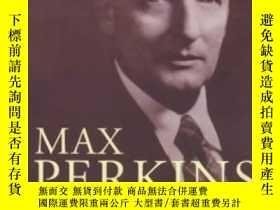 二手書博民逛書店Max罕見Perkins (editor Of Genius)-馬克斯·帕金斯(天才編輯)Y436638 A.