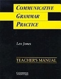 二手書博民逛書店 《Communicative grammar practice. Teacher s manual》 R2Y ISBN:0521398908│Jones