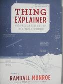 【書寶二手書T3/科學_PNR】Thing Explainer: Complicated Stuff in Simple