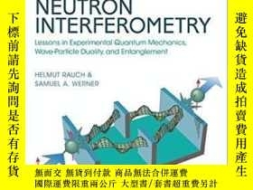 二手書博民逛書店Neutron罕見Interferometry: Lessons In Experimental Quantum