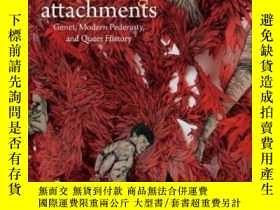 二手書博民逛書店Disturbing罕見Attachments-令人不安的附件Y436638 Kadji Amin Duke