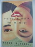 【書寶二手書T1/原文小說_BYA】South of the Border, West of the Sun_Murakami, Haruki