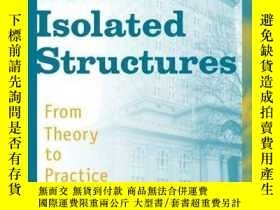 二手書博民逛書店Design罕見Of Seismic Isolated StructuresY255562 Farzad Na