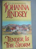 【書寶二手書T9/原文小說_JGI】Tender Is the Storm_Lindsey, Johanna