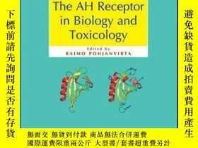 二手書博民逛書店The罕見AH Receptor in Biology and ToxicologyY410016 Raimo