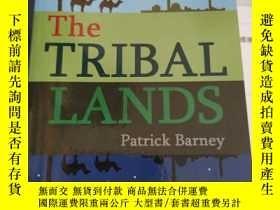 二手書博民逛書店the罕見tribal landsY28297 patrick