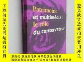 二手書博民逛書店patrimoine罕見et multimedia le role du conserervateurY254