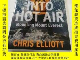 二手書博民逛書店Into罕見Hot Air: Mounting Mount Ev