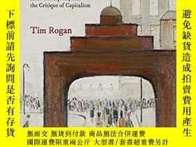 二手書博民逛書店The罕見Moral EconomistsY364153 Tim Rogan Princeton Univer