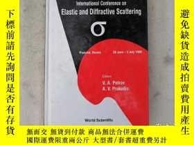 二手書博民逛書店lnternational罕見conference on EIastic and Diffractive Scat