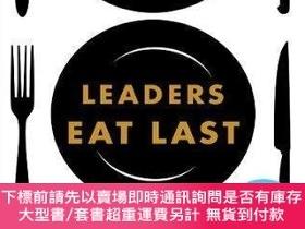 二手書博民逛書店Leaders罕見Eat Last: Why Some Teams Pull Together and Other