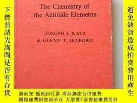 二手書博民逛書店The罕見Chemistry of the Actinide Elements 錒系 素化學(英文版Y1527