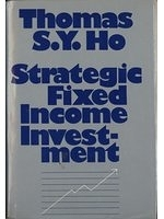 二手書博民逛書店 《Strategic fixed-income investment》 R2Y ISBN:1556231202│ThomasS.Y.Ho