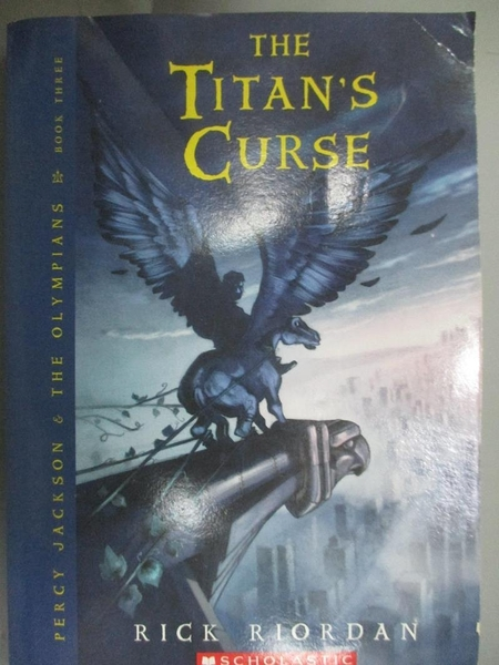 【書寶二手書T7/原文小說_ILE】The Titan s Curse (Percy Jackson & the Oly