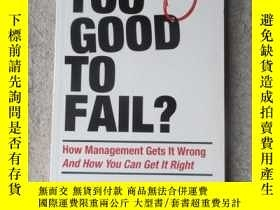 二手書博民逛書店Too罕見Good to Fail?: How Manageme
