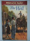 【書寶二手書T9/原文小說_MQE】The Well_Mildred D. Taylor