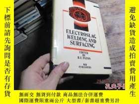 二手書博民逛書店electroslag罕見welding and surfaci