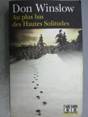 【書寶二手書T4/原文小說_MKE】Au plus bas des Hautes Solitudes_Don Winsl