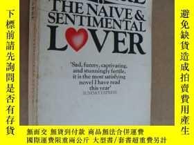 二手書博民逛書店The罕見Naive & Sentimental Lover 《