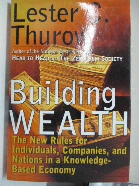 【書寶二手書T1/投資_I58】Building wealth : the new rules for individuals, companies, and…