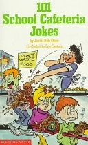 二手書博民逛書店 《101 School Cafeteria Jokes》 R2Y ISBN:0590437593│Scholastic Paperbacks