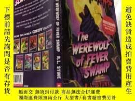 二手書博民逛書店the罕見werewolf of fever swamp 熱沼澤狼人Y200392 不祥 不祥